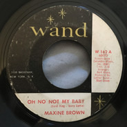 Maxine Brown - Oh No Not My Baby