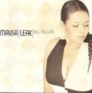 Maysa Leak - All My Life