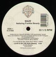 Maze Featuring Frankie Beverly - Love's On The Run