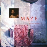 Maze Featuring Frankie Beverly - Silky Soul