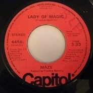 Maze Featuring Frankie Beverly - Lady Of Magic