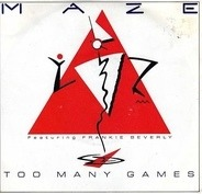 Maze Featuring Frankie Beverly - Too Many Games