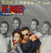 MC Baker & The PCB - Don't Mess It Up