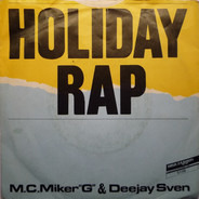 MC Miker G. & DJ Sven - Holiday Rap