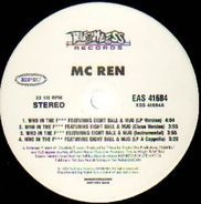 MC Ren - Who In The F / Comin' After You
