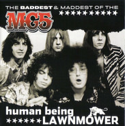 Mc5 - Human Being Lawnmower / The Baddest & Maddest Of The MC5