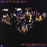 McCoy Tyner Big Band - Uptown/Downtown
