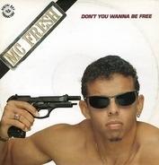 MC Fresh - Don't You Wanna Be Free