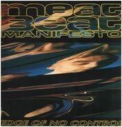 Meat Beat Manifesto - Edge Of No Control (Remixes)