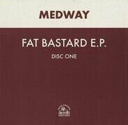 Medway - Fat Bastard E.P.
