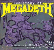 Megadeth - The Story Of Megadeth
