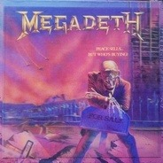 Megadeth - Peace Sells... But Who's Buying?
