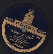 Mehul / Planquette - Le Chant Du Départ / Sambre-&-Meuse