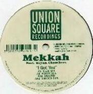 Mekkah - I Got You