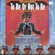 Mel Brooks - To Be Or Not To Be (The Hitler Rap)