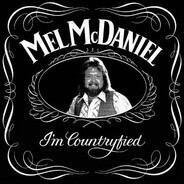 Mel McDaniel - I'm Countryfied