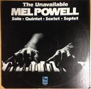 Mel Powell - The Unavailable Mel Powell