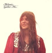 Melanie - Gather Me