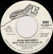 Melba Montgomery - Wrap Your Love Around Me / Let Me Show You How I Can