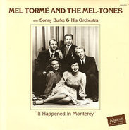 Mel Tormé And The Mel-Tones, Sonny Burke & His Orchestra - It Happened In Monterey