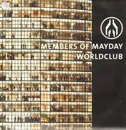 Members Of Mayday - Worldclub