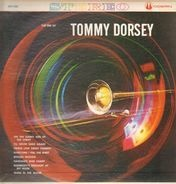 Members Of The Tommy Dorsey Orchestra - The Era Of Tommy Dorsey