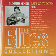 Memphis Minnie - Let's Go To Town