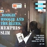 Memphis Slim - Boogie Woogie And The Blues - Blues Anthology Vol. 5