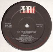 Menage - At This Moment