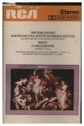 Mendelssohn / Bizet - Sogno Di Una Notte Di Mezza Festate / L'Arlesienne