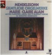 Mendelssohn - Sämtliche Orgelwerke