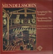 Mendelssohn - Symphonies No.4 Italian and 5 Reformation, Baltimore Symphony Orchestra, Sergiu Comissiona