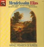 Felix Mendelssohn-Bartholdy / Janet Baker ∙ Dietrich Fischer-Dieskau , Gwyneth Jones , Nicolai Gedd - Elias