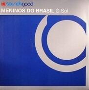 Meninos Do Brasil - Ò Sol