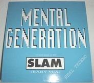 Mental Generation - Slam
