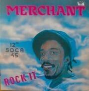 Merchant - Rock It....