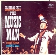 Meredith Willson - The Music Man - Original Broadway Cast