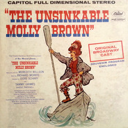 Meredith Willson - The Unsinkable Molly Brown - Original Broadway Cast