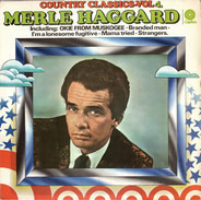 Merle Haggard - Country Classics - Vol 4.