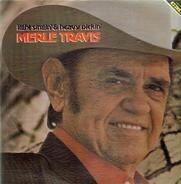 Merle Travis - Light Singin' & Heavy Pickin'