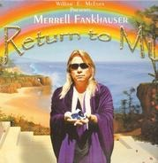 Merrell Fankhauser - Return to Mu