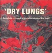 Merzbow, Esplendor Geometrico, P16.D4... - Dry Lungs