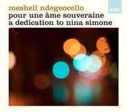 Meshell Ndegeocello - Pour une ame souveraine:A Dedication To Nina Simone
