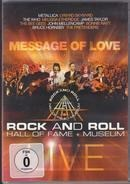 Metallica / Lynyrd Skynyrd / The Who a.o. - Message Of Love - Rock and Roll hall of fame and museum