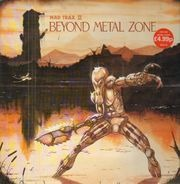 Metallica, Robin Trower, Waysted - Mad Trax II - Beyond Metal Zone