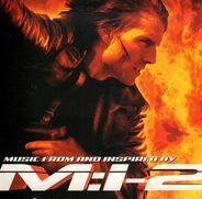 Metallica, The Pimps, Tori Amos, Zap Mama a.o. - Mission: Impossible II