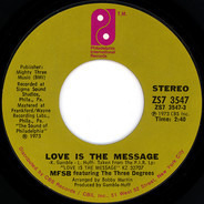 MFSB Featuring The Three Degrees - Love Is the Message