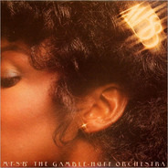 Mfsb - MFSB, The Gamble - Huff Orchestra