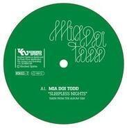 Mia Doi Todd - Sleepless Nights / Night Of A Thousand Kisses