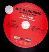 Mic Geronimo - Fly High / All said and done